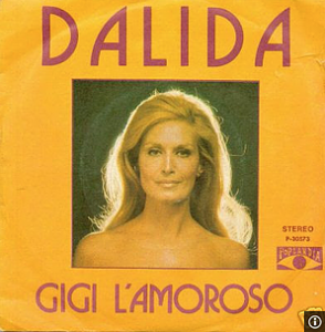 """""""Disc cover of Dalida, one of the most famous French singer in 70s, and her song Gigi l'amoroso"""""""